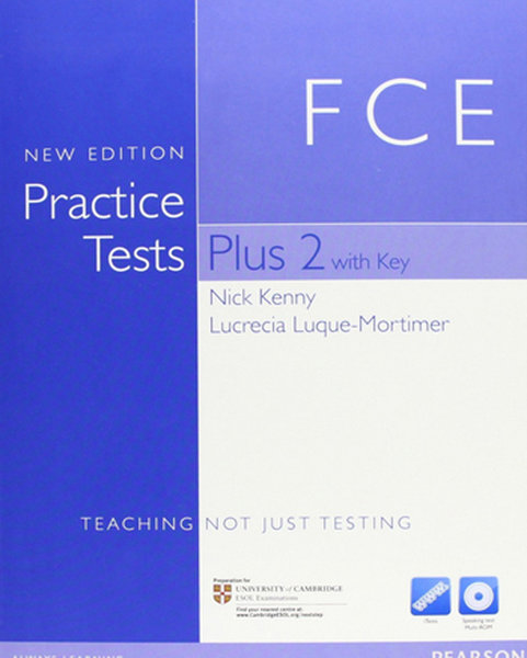 Practice Tests Plus FCE 2 NE with Key with Multi-ROM and Audio CD Pack.pdf