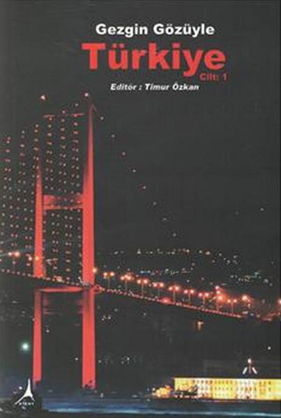 Gezgin Gözüyle Türkiye Cilt 1.pdf