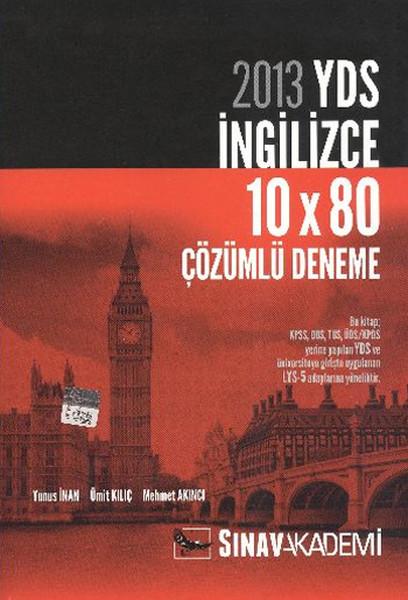 2013 YDS İngilizce 10X80 Çözümlü Deneme.pdf