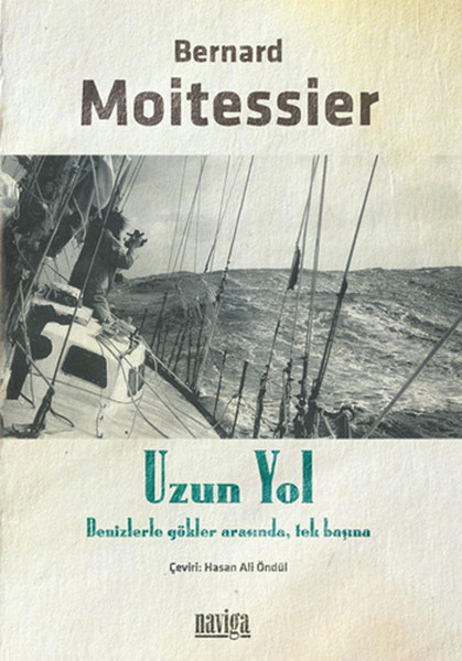 Uzun Yol , Bernard Moitessier - Fiyatı & Satın Al   idefix