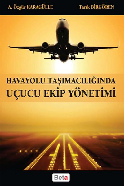 Havayolu Taşımacılığında Uçucu Ekip Yönetimi.pdf