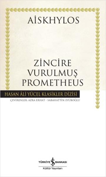 Zincire Vurulmuş Prometheus - Hasan Ali Yücel Klasikleri.pdf