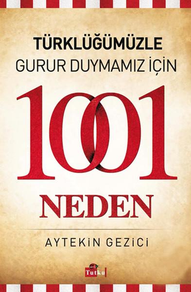 Türklüğümüzle Gurur Duymamız İçin 1001 Neden.pdf