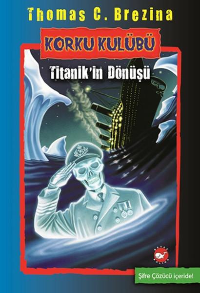 Korku Kulübü 6 - Titanikin Dönüşü.pdf