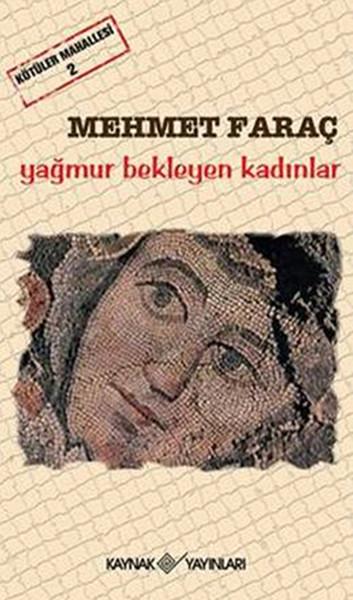 Kötüler Mahallesi 2 - Yağmur Bekleyen Kadınlar.pdf