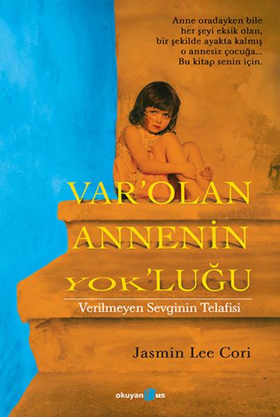 Varolan Annenin Yokluğu - Verilmeyen Sevginin Telafisi.pdf