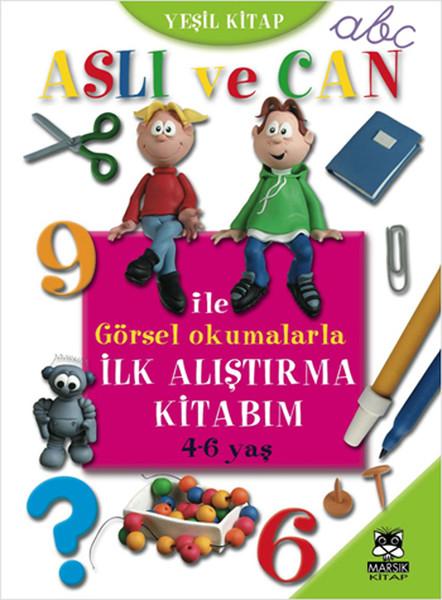 Aslı ve Can ile Görsel Okumalarla İlk Alıştırma Kitabım - Yeşil Kitap.pdf
