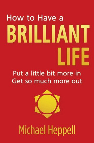 CORP-Heppell-How to have a Brilliant Life.pdf
