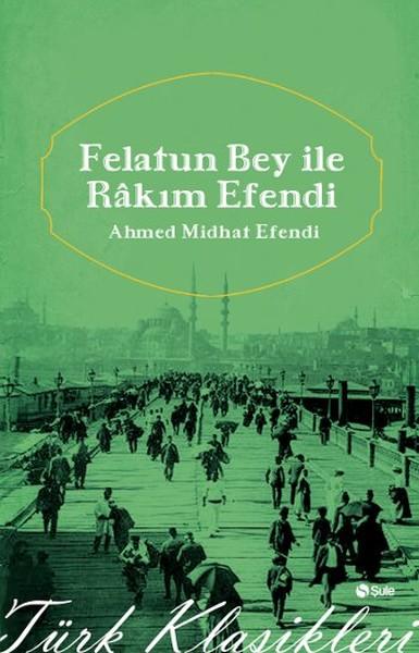 Felatun Beyle Rakım Efendi.pdf