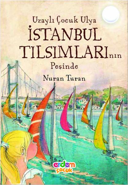 Uzaylı Çocuk Ulya İstanbul Tılsımla.pdf