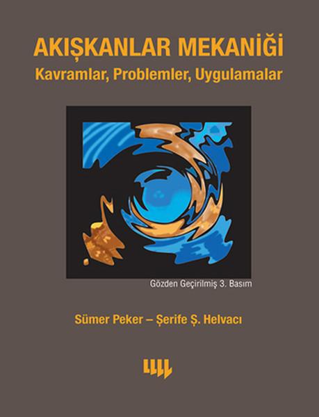 Akışkanlar Mekaniği Kavramlar, Problemler, Uygulamalar.pdf