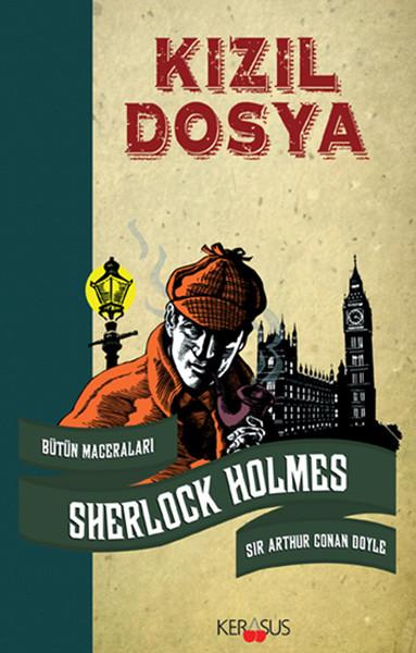 Kızıl Dosya - Sherlock Holmes Bütün Maceraları