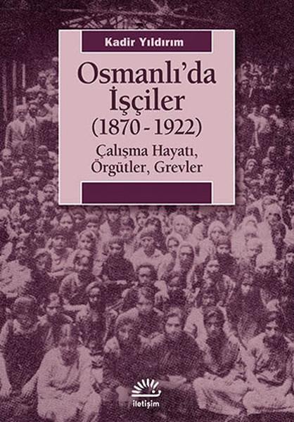 Osmanlıda İşçiler (1870-1922).pdf