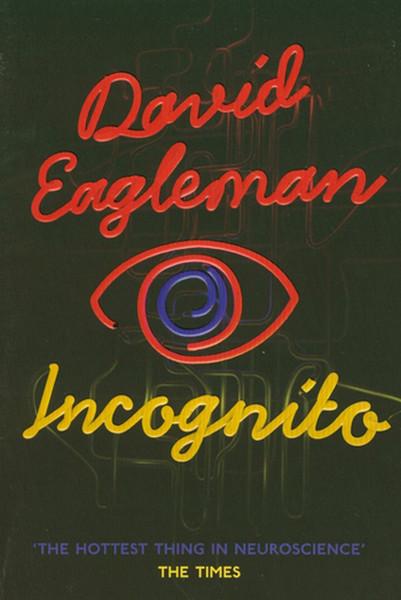 Incognito: The Secret Lives of The Brain.pdf