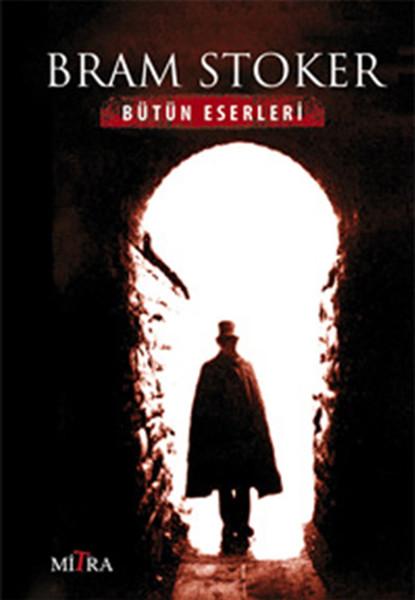 Bram Stoker - Bütün Eserleri.pdf