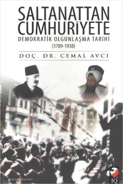 Saltanattan Cumhuriyete Demokratik Olgunlaşma Tarihi 1789-1938.pdf