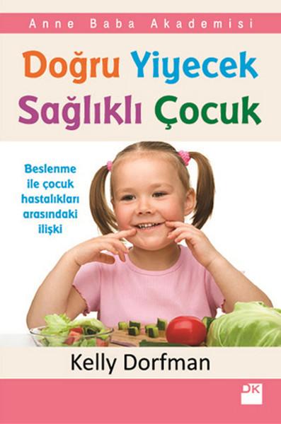 Doğru Yiyecek Sağlıklı Çocuk.pdf