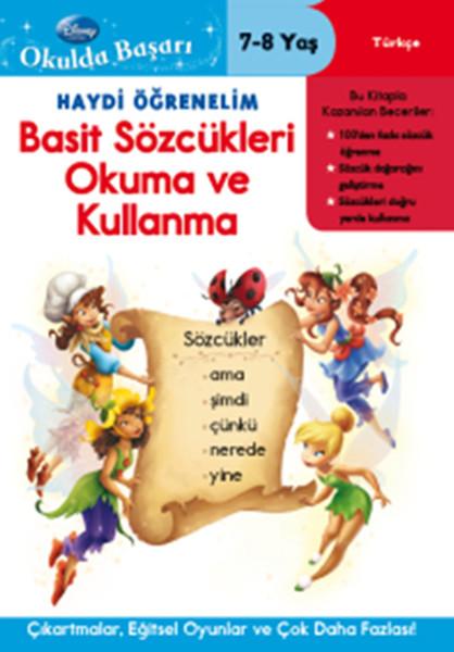 Okulda Başarı 19 - Haydi Öğrenelim Basit Sözcükleri Okuma ve Kullanma 7-8 Yaş.pdf