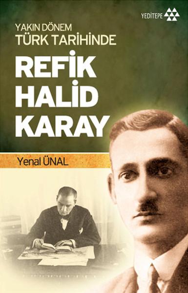 Yakın Dönem Türk Tarihinde Refik Halid Karay.pdf