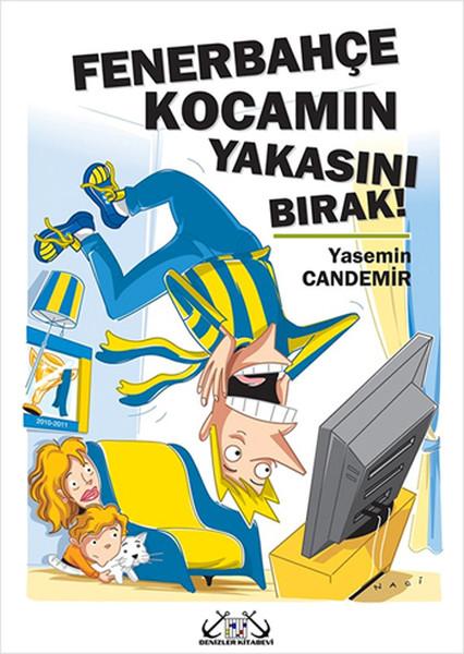 Fenerbahçe Kocamın Yakasını Bırak!.pdf