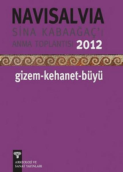 Navisalvia - Sina Kabaağaçı Anma Toplantısı - 2012 Gizem - Kehanet - Büyü.pdf
