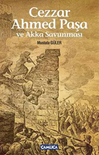 Cezzar Ahmed Paşa ve Akka Savunması.pdf