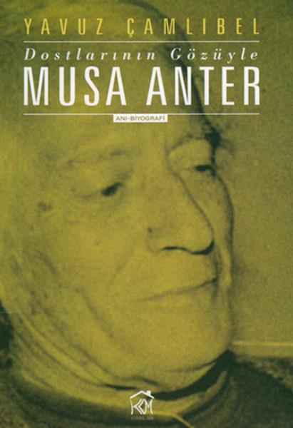 Dostlarının Gözüyle Musa Anter.pdf