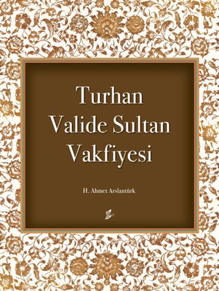 Turhan Valide Sultan Vakfiyesi.pdf