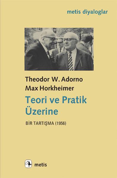 Teori ve Pratik Üzerine.pdf