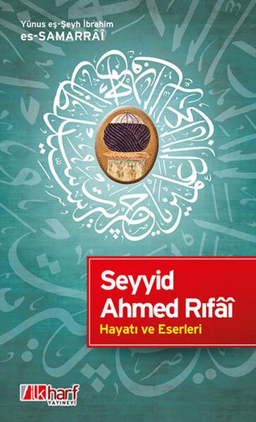 Seyyid Ahmed Rıfâi Hayatı ve Eserleri.pdf