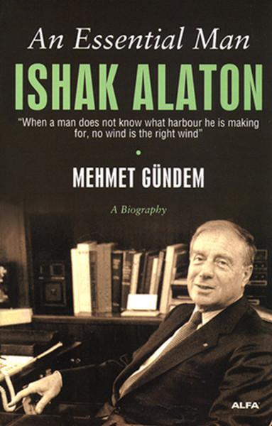 An Essential Man ISHAK ALATON.pdf