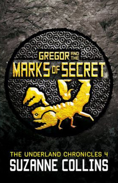 Gregor and the Marks of Secret (The Underland Chronicles 4).pdf