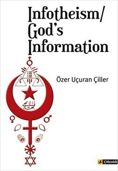 Infotheism/ Gods Information.pdf