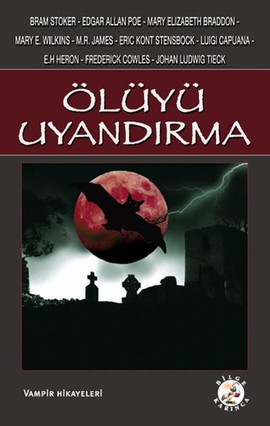 Ölüyü Uyandırma - Vampir Hikayeleri.pdf