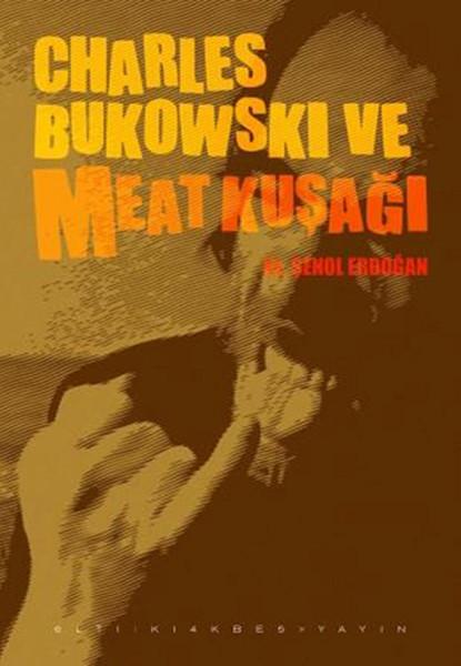 Charles Bukowski ve Meat Kuşağı.pdf