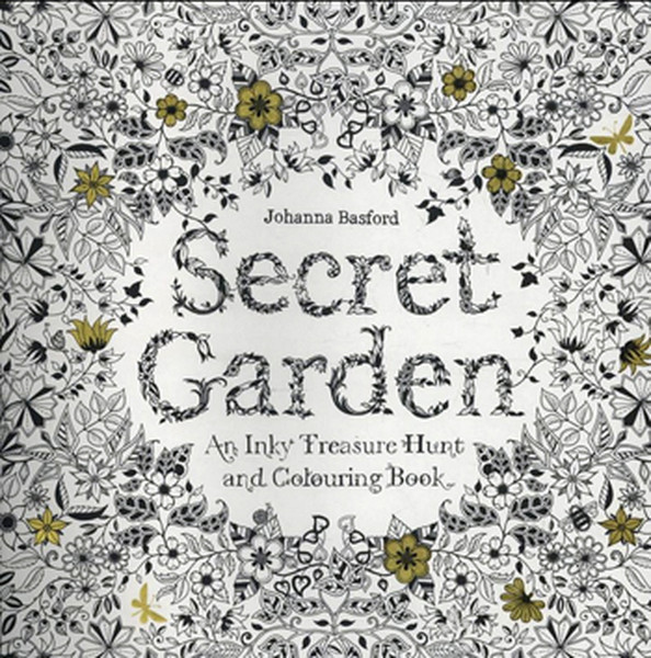 Secret Garden: An Inky Treasure Hunt and Colouring Book.pdf