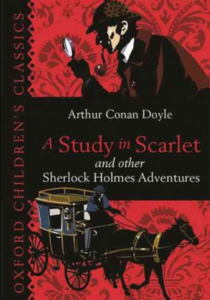 A Study in Scarlet & Other Sherlock Holmes Adventures (Oxford Childrens Classics).pdf