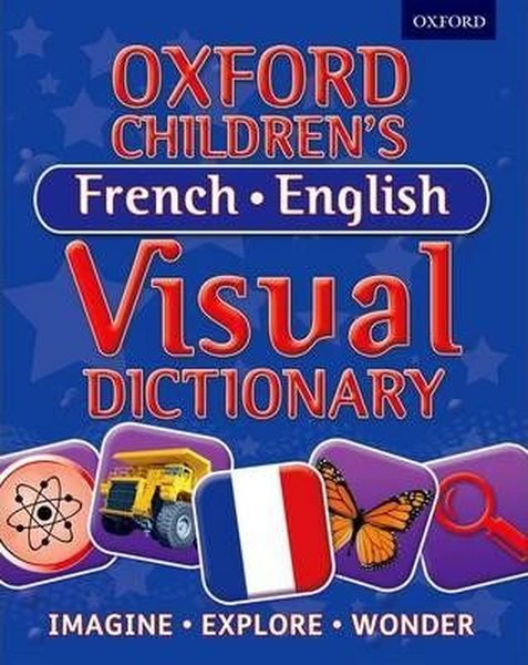 Oxford Childrens French - English Visual Dictionary (Paperback).pdf