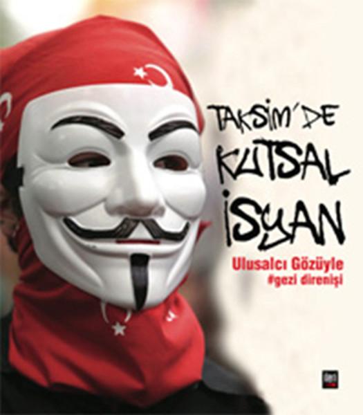 Taksimde Kutsal İsyan Ulusalcı Gözüyle Gezi Direnişi.pdf