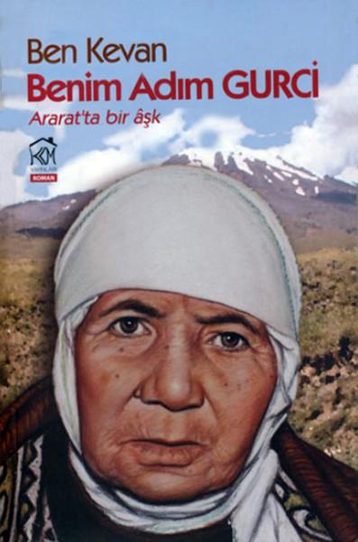 Ben Kevan Benim Adım Gurci: Araratta  Bir Aşk.pdf