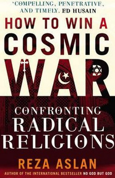 How to Win a Cosmic War: Confronting Radical Religion.pdf