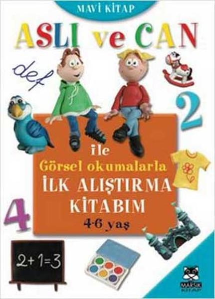 Aslı ve Can ile Görsel Okumalarla İlk Alıştırma Kitabım - Mavi Kitap.pdf