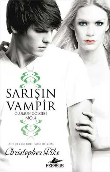 Sarışın Vampir No: 4 - Ölümün Gölgesi.pdf