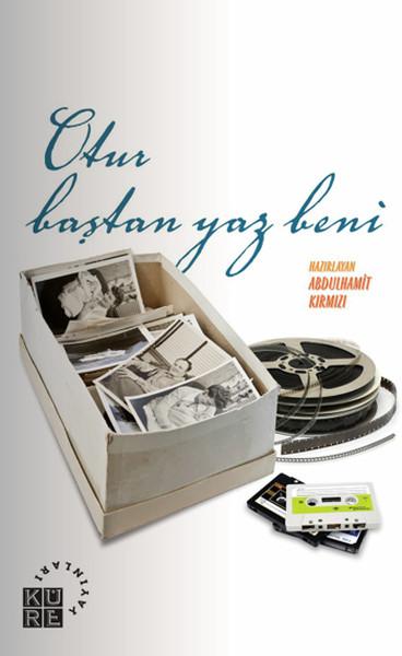 Otur Baştan Yaz Beni: Oto/Biyografiye Taze Başlıklar.pdf
