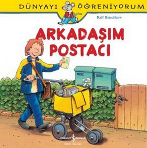 Dünyayı Öğreniyorum-Arkadaşım Postacı