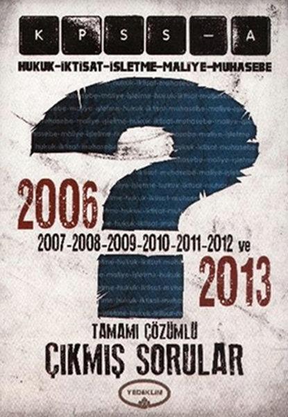 KPSS - A 2006 - 2013 Tamamı Çözümlü Çıkmış Sorular.pdf
