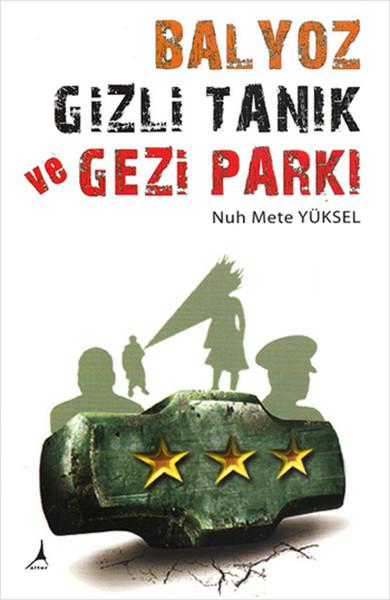 Balyoz Gizli Tanık ve Gezi Parkı.pdf