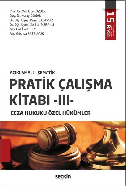Pratik Çalışma Kitabı 3 - Ceza Hukuku Özel Hükümler.pdf