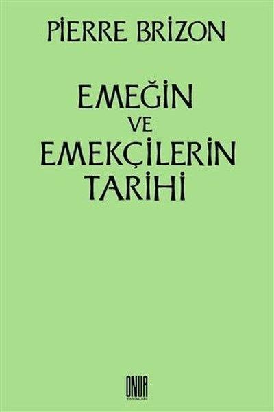 Emeğin ve Emekçilerin Tarihi.pdf