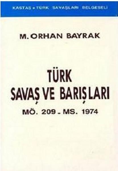 Türk Savaş ve BarışlarıMÖ. 209 - MS. 1974.pdf